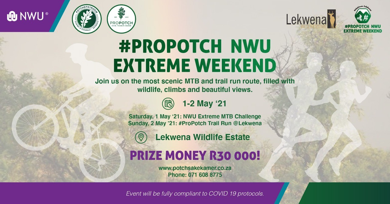 #ProPotch NWU Extreme Weekend